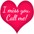 I Miss you.call me