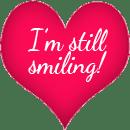 I'm still smiling