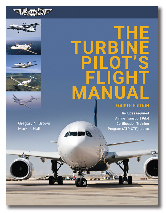 New! The Turbine Pilot's Flight Manual  Fourth Edition!