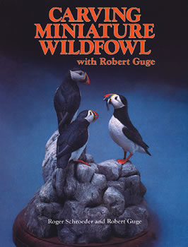 Carving Miniature Wildfowl with Robert Guge