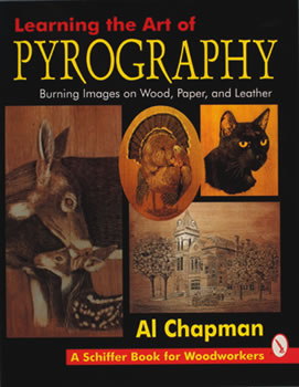 Learning the Art of Pyrography by Al Chapman