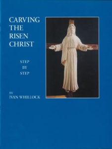 Carving the Risen Christ: Step-by-Step