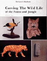 The Carver's Handbook, II, Carving the Wildlife of the Forest an