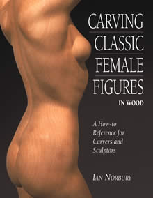 Carving Classic Female Figures in Wood OUT OF PRINT
