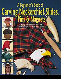 Beginner's Book of Carving Neckerchief Slides