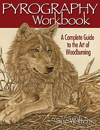Pyrography Workbook by Sue Walters