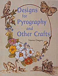 Designs for Pyrography and Other Crafts by Norma Gregory