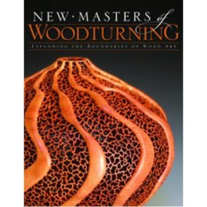 New Masters of Woodturning (SC): Expanding the Boundaries of Woo