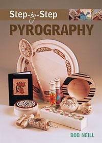 Step-by-Step Pyrography by Bob Neil