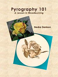 Pyrography 101, by Nedra Denison