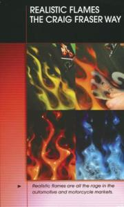 DVD - Realistic Flames The Craig Fraser Way