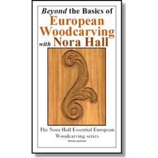 DVD - Nora Hall Beyond the Basics of European Woodcarving