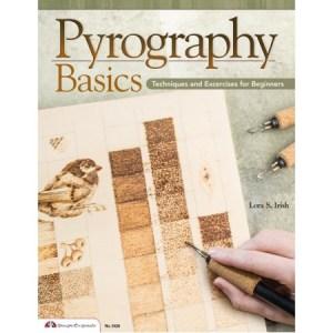 Pyrography Basics by : Lora Irish