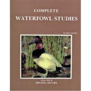 Complete Waterfowl Studies, Volume II: Diving Ducks