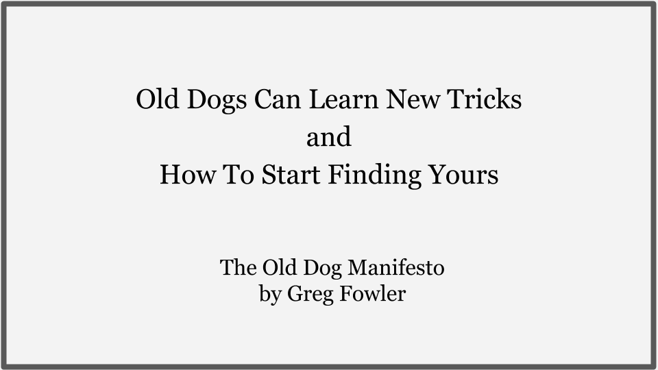 The Old Dog Manifesto Cover