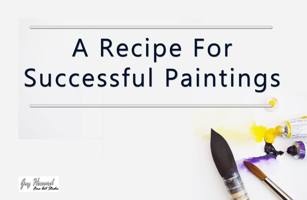 A Recipe For Successful Paintings