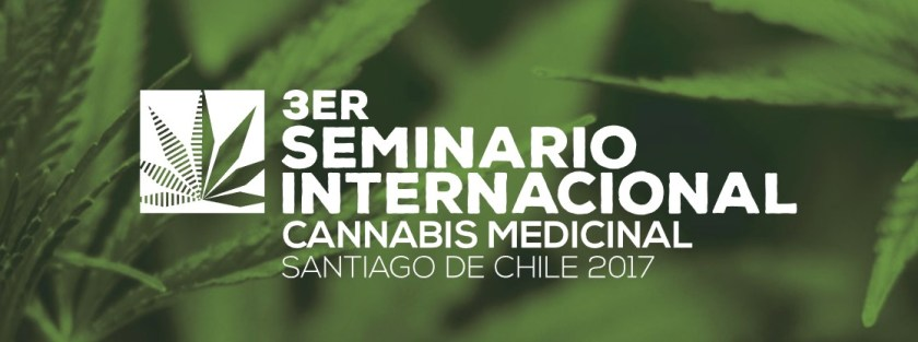 III Seminario Internacional de Cannabis Medicinal Santiago de Chile