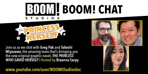Boom Chat promo image for Breanna Sarpy convo with Tak Miyazawa and Greg Pak about The Princess Who Saved Herself