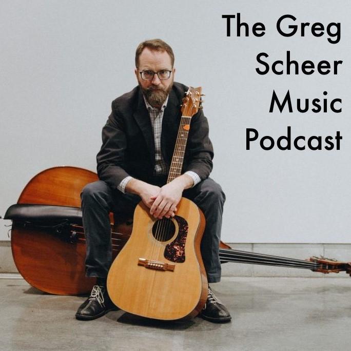 The Greg Scheer Music Podcast
