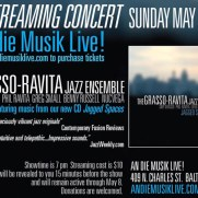 A promotional flyer for a Grasso-Ravita Jazz Ensemble performance at An die Musik in May of 2021.