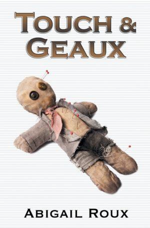 Abigail Roux--Cut & Run Book 7 - Touch & Geaux