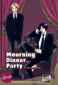 {Kagurazaka Hanko} Mourning Dinner Party [3.5]