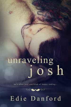 Edie Danford--Unraveling Josh
