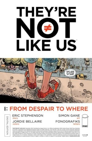 {Eric Stephenson & Simon Gane} They're Not Like Us #1
