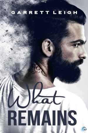 Garrett Leigh--What Remains