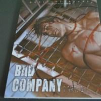 New Arrivals: Bad Company Part: 1