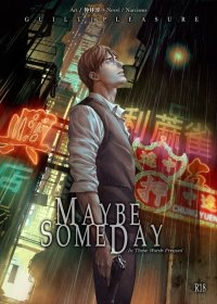 {GuiltPleasure} ITW Prequel-Maybe Someday