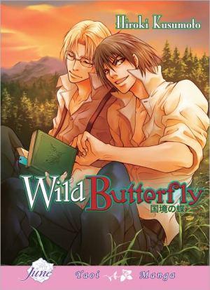 {Kusumoto Hiroki} Wild Butterfly [3.2]