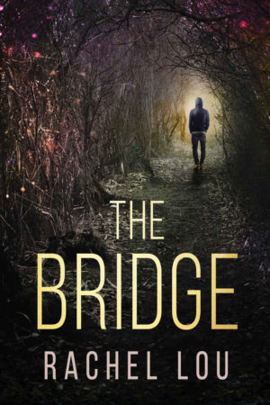 Rachel Lou--The Bridge