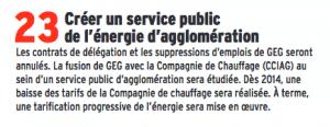 Les grenoblois n'ont pas vu de baisse des tarifs de GEG et côté service public ce sont plutôt Vinci et Bouygues qui peuvent se féliciter: ils ont reçu l'éclairage public de la ville