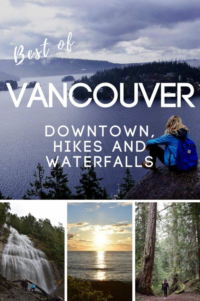 Planning a trip to Canada? Find out all the best places to check out if you're staying in Vancouver, from downtown, hikes, viewpoints and waterfalls.