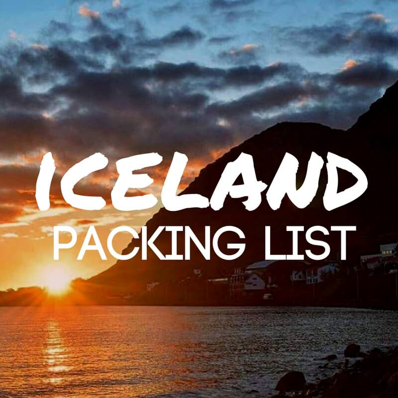 Iceland Packing List: What To Bring For A Summer Trip To Iceland