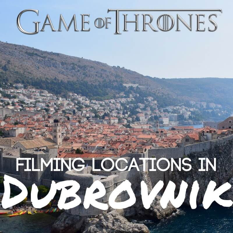Game of Thrones Filming Locations In Dubrovnik (Map Included!)