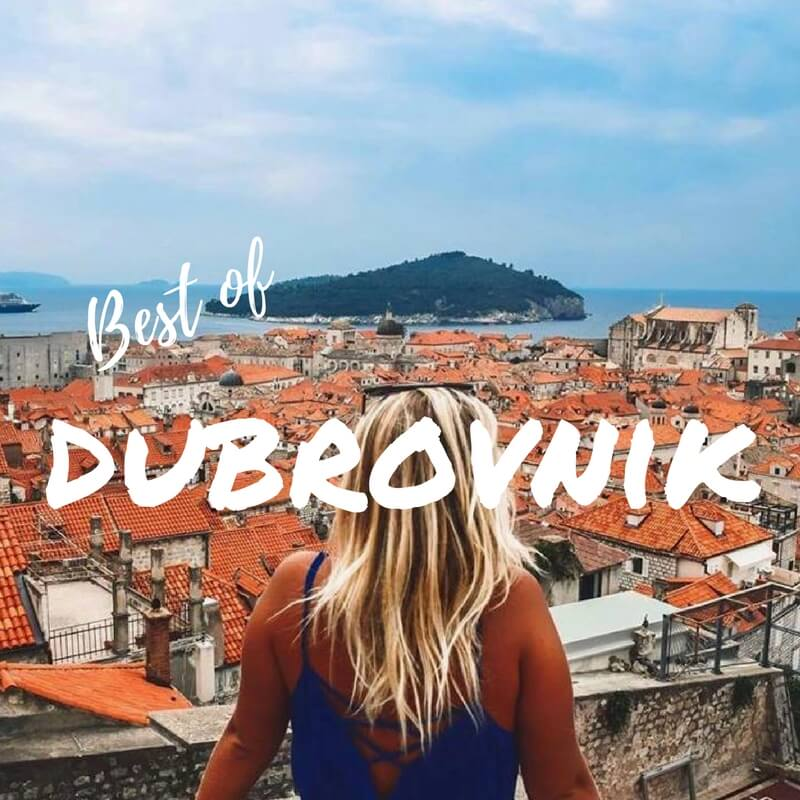 Best Of Dubrovnik: Places To See & Things To Do