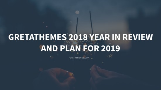 GretaThemes 2018 Year in Review and Plan for 2019