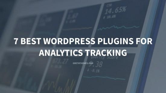 7 Best WordPress Plugins for Analytics Tracking