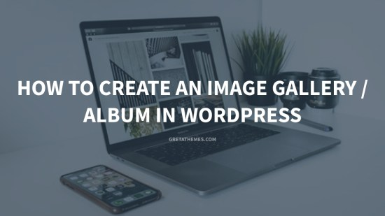 How to Create an Image Gallery Album in WordPress