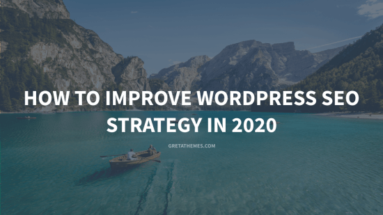 How to Improve Wordpress SEO Strategy in 2020