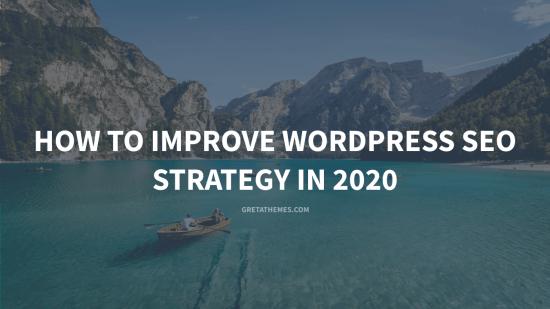 How to Improve Wordpress SEO Strategy in 2020