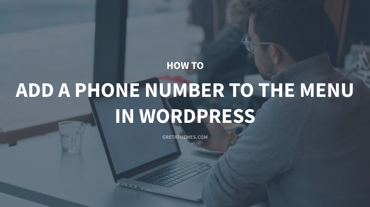 How to add a phone number to the menu in WordPress