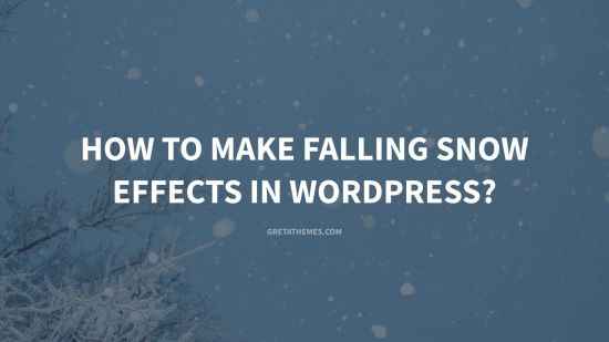 How to Make Falling Snow Effects in WordPress?