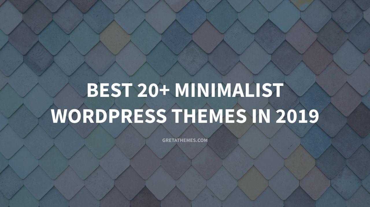 Best 20+ Minimalist WordPress Themes in 2019