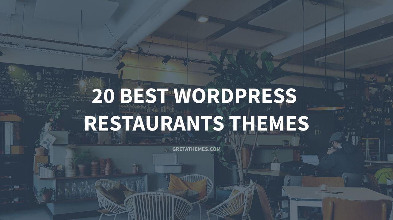 20 Best WordPress Restaurants Themes