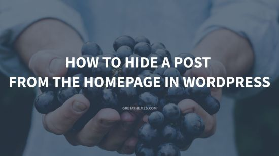 How to Hide a Post from the Homepage in WordPress