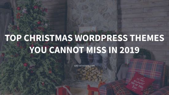top christmas wordpress themes you can not miss in 2019