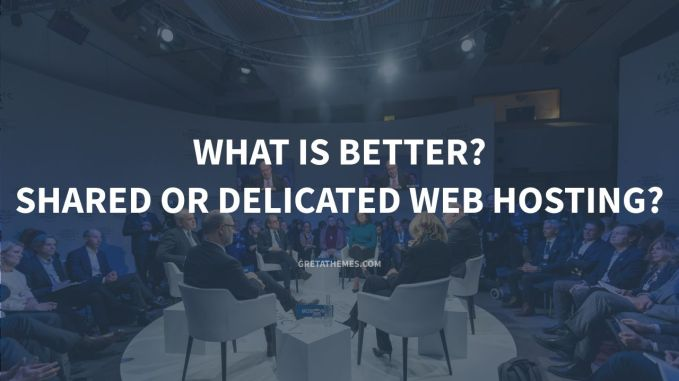 what-is-better-shared-or-delicated-web-hosting